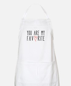 You are my favorite with red heart Apron