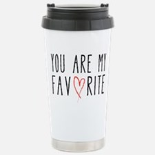 You are my favorite with red heart Travel Mug