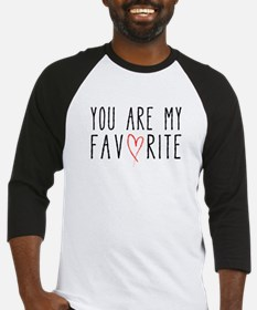 You are my favorite with red heart Baseball Jersey