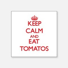 Keep calm and eat Tomatos Sticker
