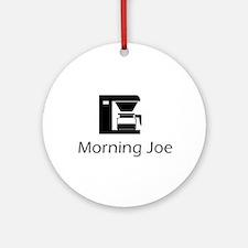 Morning Joe Ornament (Round)