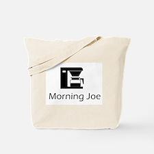 Morning Joe Tote Bag