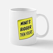 MINES BIGGER Mugs