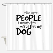 The More People I Meet The More I Love My Dog-01 S