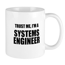 Trust Me, Im A Systems Engineer Mugs
