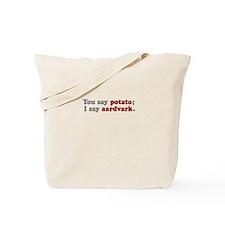 I Say Aardvark Tote Bag
