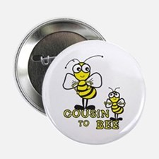 cousin to bee Button