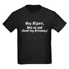 Algore Shut Up! T