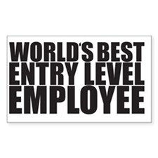 World's Best Entry Level Emplo Decal