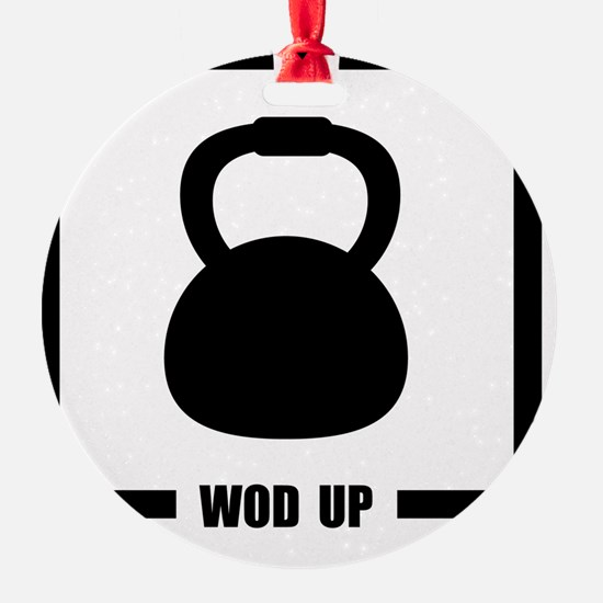 WOD Up Cross Fit  Ornament
