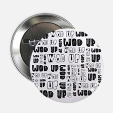 "WOD Up Cross Fit  2.25"" Button"
