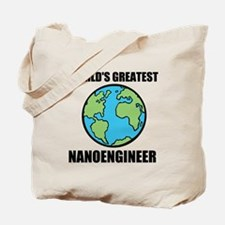 Worlds Greatest Nanoengineer Tote Bag
