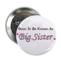Soon To Be Big Sister Button
