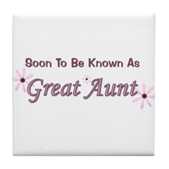 Soon To Be Great Aunt Tile Coaster