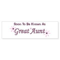 Soon To Be Great Aunt Bumper Bumper Sticker