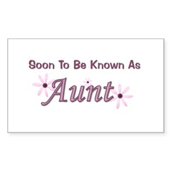 Soon To Be Known As Aunt Rectangle Decal