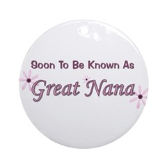 Soon To Be Great Nana Ornament (Round)