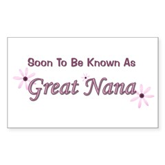 Soon To Be Great Nana Rectangle Decal