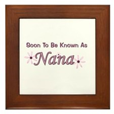 Soon To Be Known As Nana Framed Tile