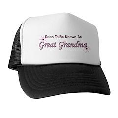 Soon To Be Great Grandma Trucker Hat