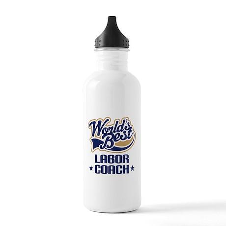 Labor Coach (Worlds Best) Stainless Water Bottle 1