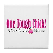 One Tough Chick Tile Coaster