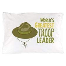 Greatest Troop Leader Pillow Case