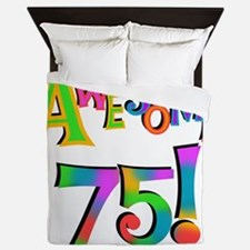 Awesome 75 Birthday Queen Duvet