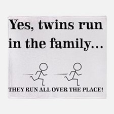 YES, TWINS RUN IN THE FAMILY Throw Blanket