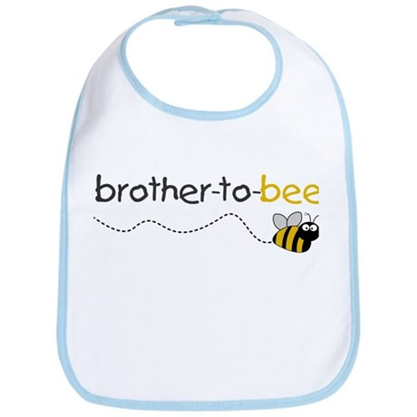 brother to bee shirt Bib