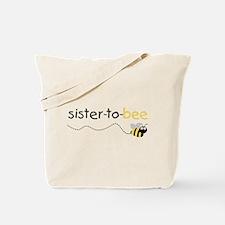 sister to be t shirt Tote Bag