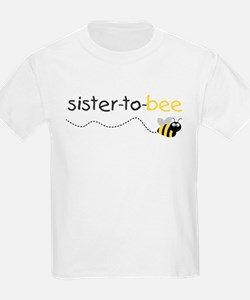 sister to be t shirt T-Shirt