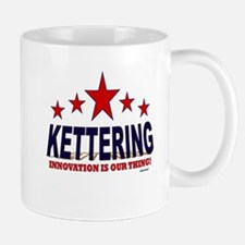 Kettering Innovation Is Our Thing Mug