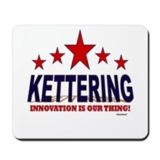 Kettering Innovation Is Our Thing Mousepad