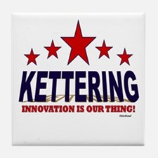 Kettering Innovation Is Our Thing Tile Coaster