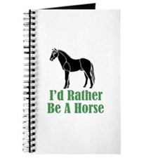 Rather Be A Horse Journal