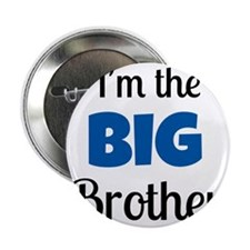 """Im the Big Brother 2.25"""" Button"""
