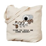 Time to Kill me Some Bears! (Oregon Trail) Tote Ba