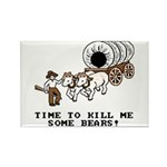 Time to Kill me Some Bears! (Oregon Trail) Rectang