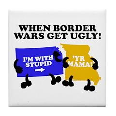 Border Wars Tile Coaster