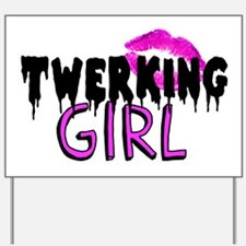 Twerking Girl Yard Sign