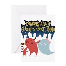 Demons are a Ghouls Best Fiend Greeting Cards
