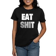 Eat Shit Tee