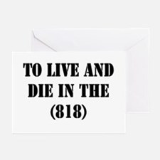 TO LIVE AND DIE IN THE (818) Greeting Cards (Packa