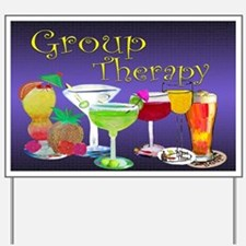 Group Therapy Yard Sign