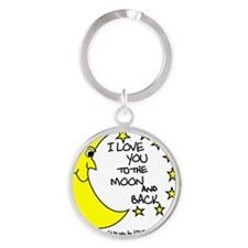 I LOVE YOU TO THE MOON AND BACK Round Keychain