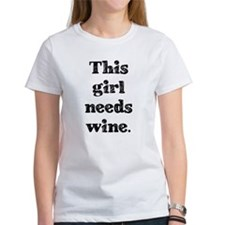 Needs Wine T-Shirt
