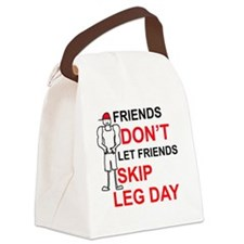 Dont skip leg day Canvas Lunch Bag