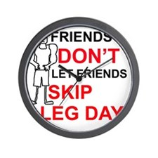 Dont skip leg day Wall Clock