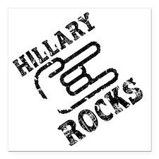 "Hillary Rocks: Square Car Magnet 3"" x 3"""